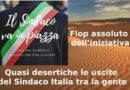 Piazze vuote per Francesco Italia, la gente lo abbandona. Azzera tutto e ricomincia altrimenti sarà sempre peggio.