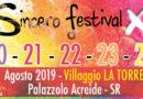 Dal 20 al 24 AGOSTO a Palazzolo Acreide al Villaggio La Torre, Sincero Festival 2019 DECIMA EDIZIONE.