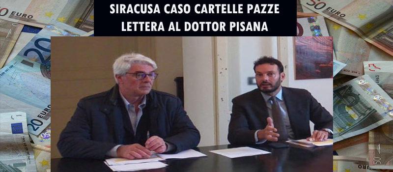 Lettera sulle CARTELLE PAZZE, al responsabile dell'ufficio tributi di Siracusa, Dottor Rosario Pisana, in attesa di una sua risposta.