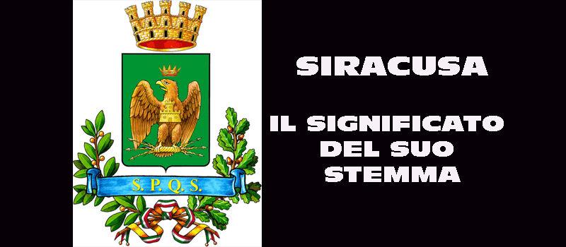Cosa significa lo stemma di SIRACUSA?